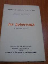 JEROME ET JEAN THARAUD - LES HOBEREAUX, HISTOIRE VRAIE CAHIERS QUINZAINE 1904