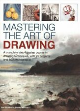 Mastering the Art of Drawing A complete step-by-step course in ... 9780754834434