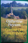 COMME L'OR D'UN ANNEAU CATHERINE PAYSAN GD FORMAT