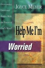 Help Me I'm Worried: Overcoming Emotional Battles With the Power of God's Word