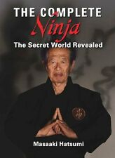 The Complete Ninja: The Secret World Revealed NEU Gebunden Buch  Masaaki Hatsumi