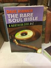 The Rare Soul Bible: A Northern Soul A-Z by Dave Rimmer (Paperback, 2002)