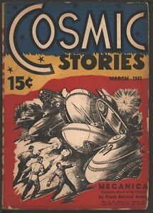 Cosmic Stories (Cosmic Science Fiction) 1941 March, #1.   Pulp
