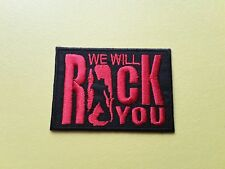 We Will Rock You Queen Patch Embroidered Iron On Or Sew On Badge