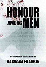 Honour Among Men: An Inspector Green Mystery by Barbara Fradkin (Paperback,...
