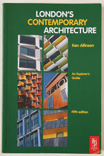 LONDON CONTEMPORARY ARCHITECTURE / AN EXPLORERS GUIDE / ARCHITECTURAL PRESS