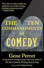 The Ten Commandments of Comedy: By Perret, Gene
