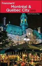 Frommer's Montreal and Quebec City 2010 (Frommer's Complete Guides)