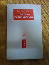 LIBRO - GIOVANNI PASCOLI - CANTI DI CASTELVECCHIO - MONDADORI 1953