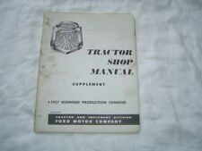 1957 Ford tractor production changes supplemental service shop manual