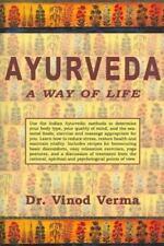 Ayurveda: A Way of Life, Verma, Vinod, Good Condition, Book
