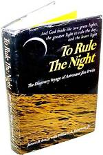 To Rule the Night - James Irwin - 1973 - FIRST EDITION