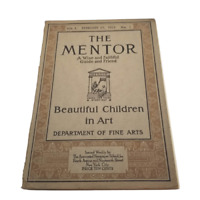 Mentor Magazine February 17 1913 FIRST ISSUE Beautiful Children in Art Wise