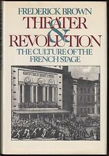 Theater and Revolution: Culture of the French Stage by Frederick Brown HC/DJ 1ST