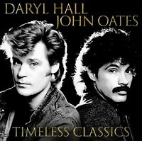 DARYL HALL & AND JOHN OATES TIMELESS CLASSICS CD THE BEST OF / GREATEST HITS NEW