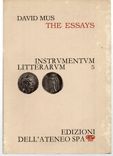 DAVID MUS - THE ESSAYS - EDIZIONI DELL'ATENEO 1987