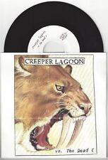 """Creeper Lagoon """"vs. The Dead C"""" 7"""" EX OOP Beulah Swervedriver Nada Surf"""