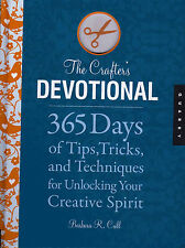 The Crafter's Devotional Book 365 Days of Tips, Tricks & Creative Techniques