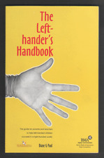 The Left-hander's Handbook: How to Succeed in a Right-handed World For Teacher..