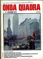 ONDA QUADRA #  N.11 Novembre 1975 # Rivista Mensile Sperimentazione Elettronica