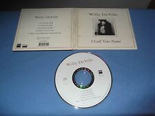 "Willy DeVille ‎""I Call Your Name"" CD SINGLE FNAC FRANCE 1993 DIGIPACK"