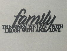 Family the ones we live with laugh with and love wood wall sign decor