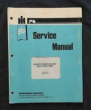 1978 INTERNATIONAL HARVESTER FARMALL ROBERT BOSCH INJECTION PUMP SERVICE MANUAL