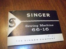 New listing Singer Sewing Machine Manual for Model 66-16