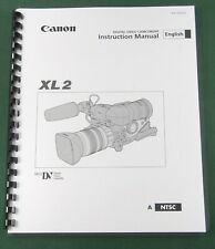 Canon XL2 Instruction Manual: Comb Bound & Protective Covers!