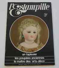 Revue d'art L'ESTAMPILLE n°6 1970 Tapissier Poupées anciennes Arts-déco Marbre