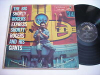 Shorty Rogers and his Giants The Big Shorty Rogers Express 1956 Mono LP VG+