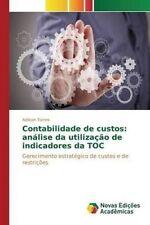 USED (LN) Contabilidade de custos: análise da utilização de indicadores da TOC (