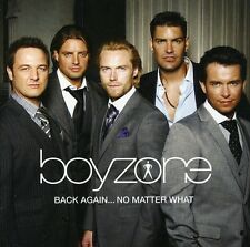 Back Again No Matter What-The Greatest Hits - Boyzone (2008, CD NEUF)