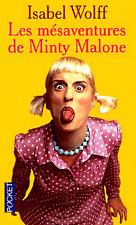 Isabelle WOLFF***Les mésaventures de Minty Malone
