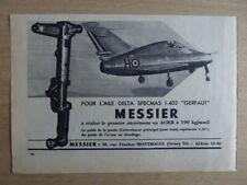 12/1954 PUB MESSIER AILE DELTA SFECMAS GERFAUT TRAIN ATTERRISSAGE FRENCH AD