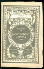 RINUCCINI OTTAVIO DAFNE-EURIDICE ARIANNA UTET 1926 CLASSICI ITALIANI 50