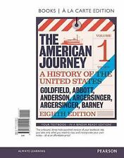 The American Journey by Virginia Anderson, Peter Argersinger, Jo Ann...