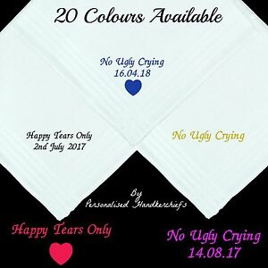 No Ugly Crying Happy Tears Only Personalised Handkerchief Gift Wedding 40cm