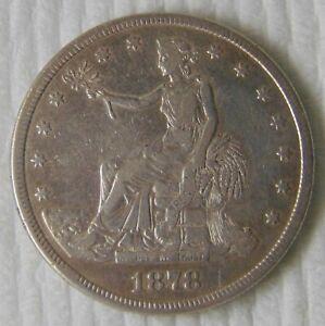 1878 S Silver Trade Dollar ~ GREAT COIN!