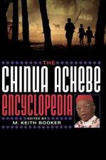 The Chinua Achebe Encyclopedia by M. Keith Booker (2003, Hardcover)