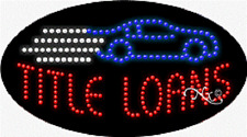 """NEW """"TITLE LOANS"""" LOGO 27x15 OVAL SOLID/ANIMATED LED SIGN W/CUSTOM OPTION 24610"""