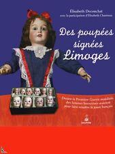 Des poupées signées Limoges, livre de E. Deconchat