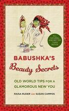 Babushka's Beauty Secrets: Old World Tips for a Glamorous New You-ExLibrary