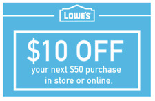 THREE Lowes $10 OFF $50 INSTANTCoupons ONLINE or INSTORE - 3 Min FAST Delivery!