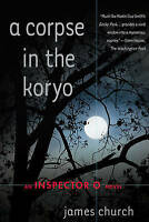 A Corpse in the Koryo (Inspector O Novels)-ExLibrary
