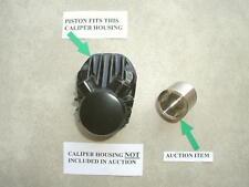 Honda CB 450 brake caliper piston 1970-1971 CB450 -stainless steel front brake