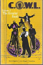 C.O.W.L. Vol 2: The Greater Good by Higgins, Siegel & Reis Tpb 2015 Image Oop