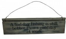 Heaven Sends A Bad Day Fishing Sign - Super Father's day or gift for Men