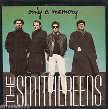 THE SMITHEREENS Only A Memory / Lust For Life 45