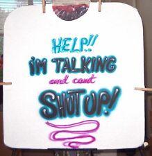 Airbrushed T-shirt IM TALKING PHRASE S M L XL 2X 3X 4X